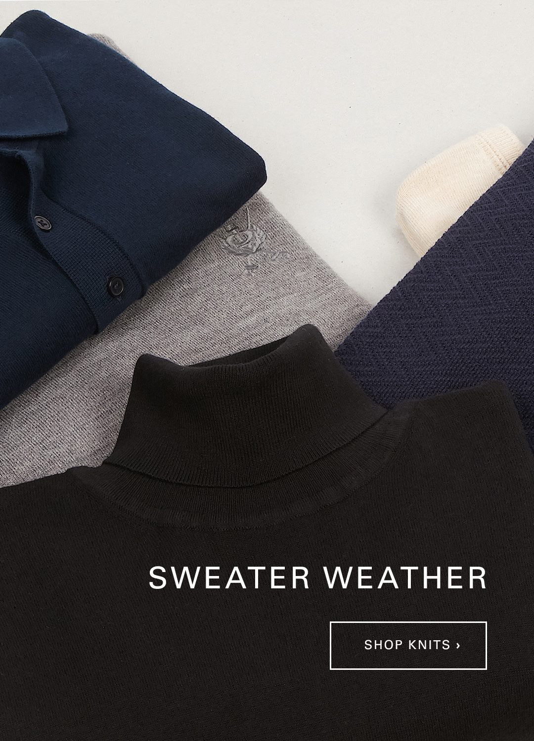 Sweater Weather | Shop Knits >