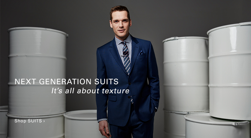 Next Generation Suits - It's all about texture - Shop SUITS >