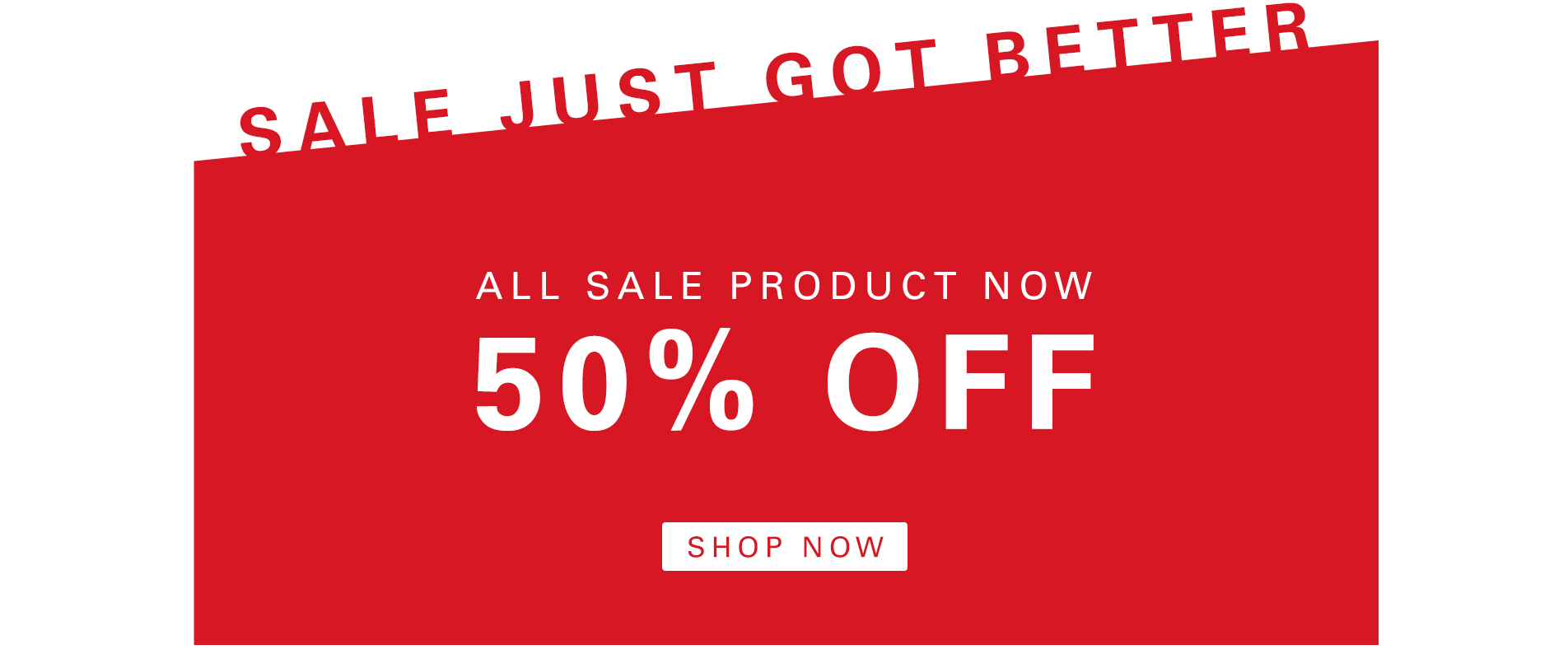 All Sale Now 50% Off