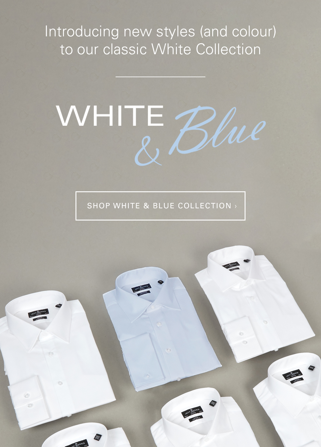 White and Blue Collection