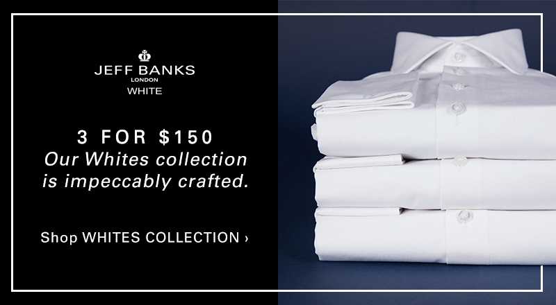 3 for $150 Whites Collection